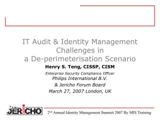 IT Audit  Identity Management Challenges in  a De-perimeterisation Scenario