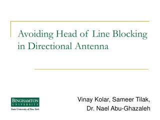 Avoiding Head of Line Blocking in Directional Antenna