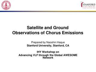 Satellite and Ground Observations of Chorus Emissions
