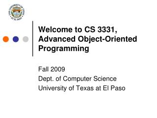 Welcome to CS 3331, Advanced Object-Oriented Programming