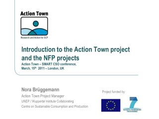 Nora Brüggemann Action Town Project Manager  UNEP / Wuppertal Institute Collaborating