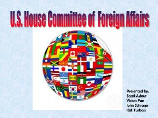 U.S. House Committee of  Foreign Affairs
