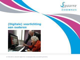 (Digitale) voorlichting  aan ouderen