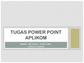 Tugas  power point  aplikom