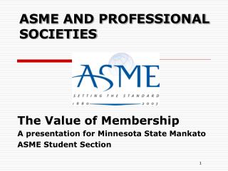 ASME AND PROFESSIONAL SOCIETIES