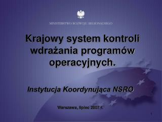 Krajowy system kontroli wdrazania program w operacyjnych.