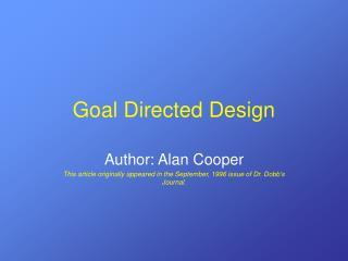 Goal Directed Design