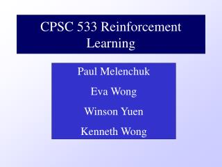CPSC 533 Reinforcement Learning