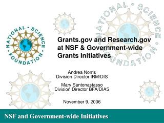 Grants and Research at NSF & Government-wide Grants Initiatives