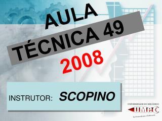 AULA TÉCNICA 49  2008