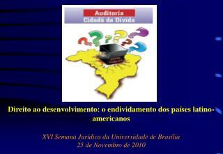 Direito ao desenvolvimento: o endividamento dos países latino-americanos