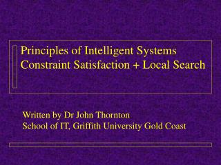 Principles of Intelligent Systems Constraint Satisfaction + Local Search