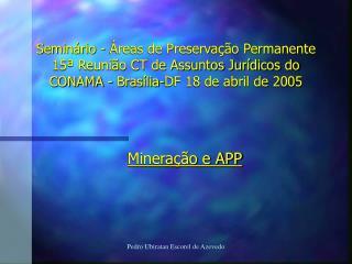 Minera��o e APP