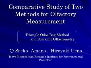 Comparative Study of Two Methods for Olfactory Measurement