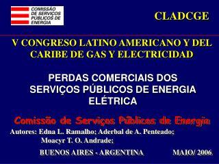 Comissão de Serviços Públicos de Energia Autores: Edna L. Ramalho; Aderbal de A. Penteado;