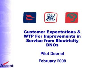 Customer Expectations & WTP For Improvements in Service from Electricity DNOs