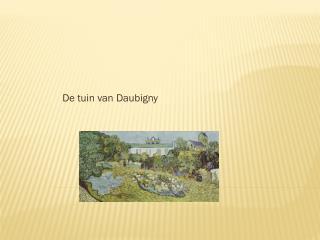 De tuin van  Daubigny