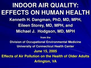 INDOOR AIR QUALITY: EFFECTS ON HUMAN HEALTH