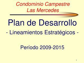 Condominio Campestre  Las Mercedes