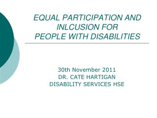 EQUAL PARTICIPATION AND INLCUSION FOR  PEOPLE WITH DISABILITIES