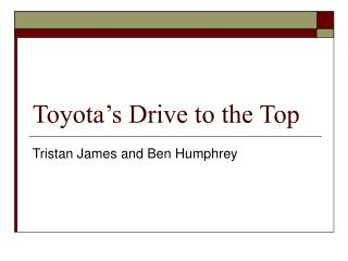 Toyota's Drive to the Top
