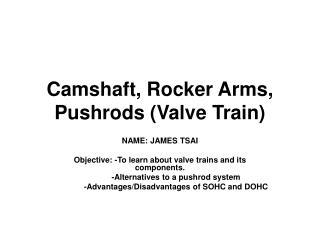 Camshaft, Rocker Arms, Pushrods (Valve Train)