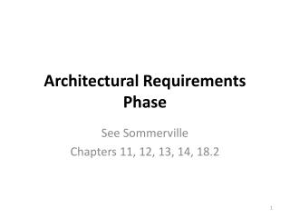 Architectural Requirements Phase