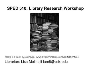 SPED 510: Library Research Workshop