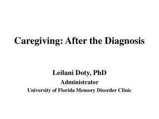 Caregiving: After the Diagnosis