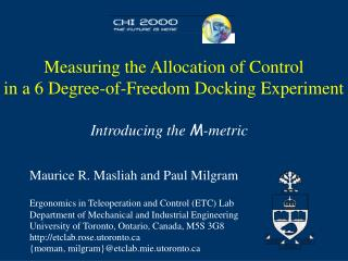 Measuring the Allocation of Control in a 6 Degree-of-Freedom Docking Experiment