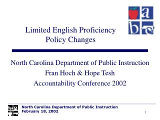 North Carolina Department of Public Instruction Fran Hoch & Hope Tesh