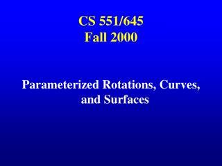 CS 551/645 Fall 2000