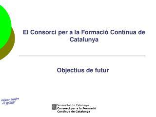 El Consorci per a la Formació Contínua de Catalunya