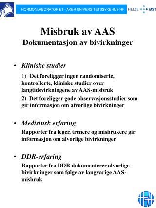 Misbruk av AAS  Dokumentasjon av bivirkninger