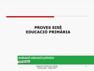 PROVES SISÈ EDUCACIÓ PRIMÀRIA