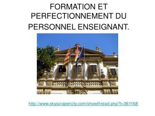FORMATION ET PERFECTIONNEMENT DU PERSONNEL ENSEIGNANT.