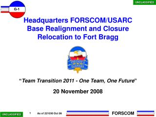 Headquarters FORSCOM/USARC  Base Realignment and Closure  Relocation to Fort Bragg