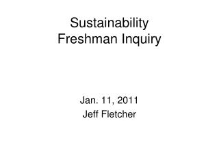 Sustainability  Freshman Inquiry