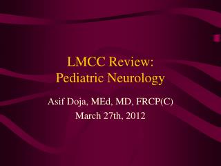 LMCC Review: Pediatric Neurology