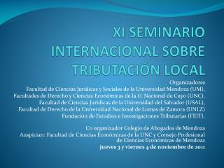 XI SEMINARIO INTERNACIONAL SOBRE TRIBUTACI�N LOCAL