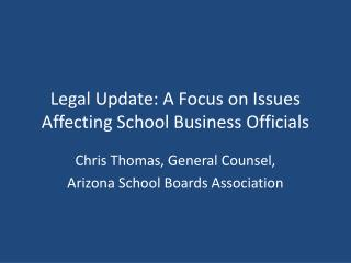 Legal Update: A Focus on Issues Affecting School Business Officials