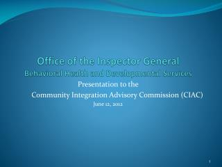 Office of the Inspector General Behavioral Health and Developmental Services