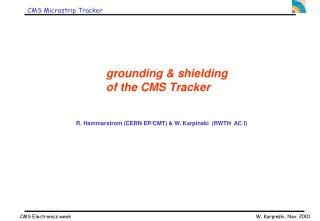 grounding  &  shielding  of the CMS Tracker