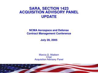 SARA, SECTION 1423 ACQUISITION ADVISORY PANEL UPDATE NCMA Aerospace and Defense