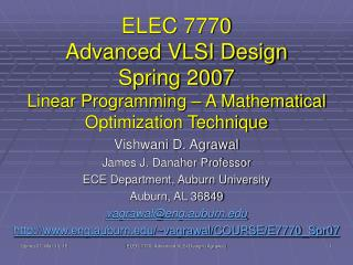 Vishwani D. Agrawal James J. Danaher Professor ECE Department, Auburn University Auburn, AL 36849