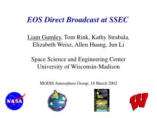 EOS Direct Broadcast at SSEC