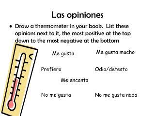 Las opiniones