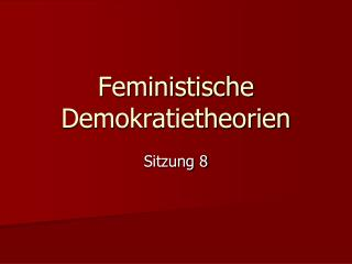 Feministische Demokratietheorien