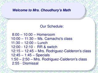 Welcome to Mrs. Choudhury's Math