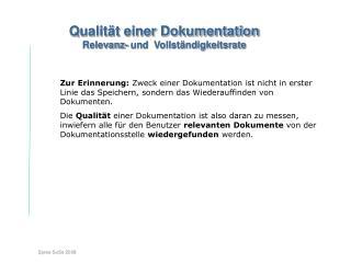 Qualität einer Dokumentation Relevanz- und  Vollständigkeitsrate